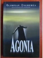 Anticariat: Olimpian Ungherea - Agonia