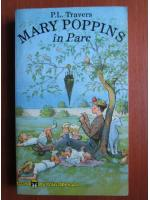P. L. Travers - Mary Poppins in parc