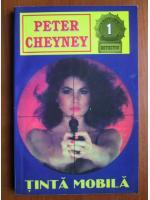 Peter Cheyney - Tinta mobila