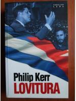 Philip Kerr - Lovitura