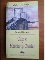 Samuel Beckett - Cum e. Mercier si Camier