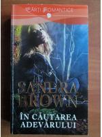 Sandra Brown - In cautarea adevarului