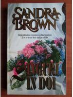 Sandra Brown - Singuri, in doi