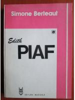 Anticariat: Simone Berteaut - Edith Piaf