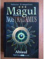 Valerio Evangelisti - Magul, Romanul lui Nostradamus: volumul 3, Abisul