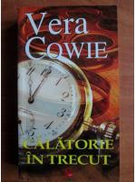 Vera Cowie - Calatorie in trecut