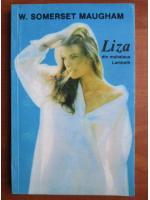 Anticariat: W. Somerset Maugham - Liza din mahalaua Lambeth