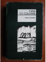 Anticariat: William Faulkner - Casa cu coloane