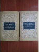 Anticariat: William Thackeray - Balciul desertaciunilor (2 volume)