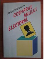 Alexandru Singer - Cosmarul anului electoral