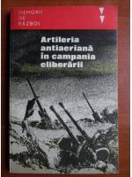Anticariat: Artileria antiaeriana in campania eliberarii