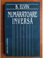 Anticariat: B. Elvin - Numaratoare inversa