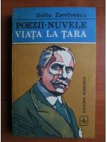 Anticariat: Duiliu Zamfirescu - Poezii. Nuvele. Viata la tara