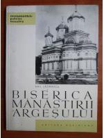 Anticariat: Emil Lazarescu - Biserica manastirii Argesului