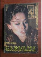 Anticariat: Emile Zola - Gervaise