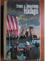Frans G. Bengtsson - Vikingii