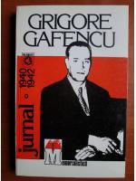 Grigore Gafencu - Jurnal 1940-1942