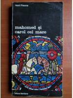 Henri Pirenne - Mahomed si Carol cel Mare