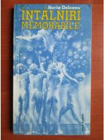 Horia Deleanu - Intalniri memorabile