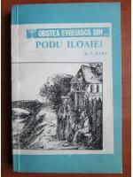 I. Kara - Obstea evreiasca din... Podu Iloaiei