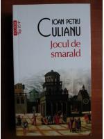 Anticariat: Ioan Petru Culianu - Jocul de smarald (Top 10+)