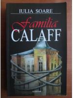 Iulia Soare - Familia Calaff (roman)