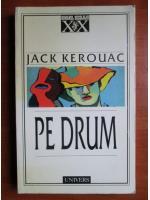 Anticariat: Jack Kerouac - Pe drum