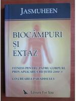 Jasmuheen - Biocampuri si extaz