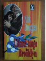Kirk Douglas - Ultimul tango in Brooklyn