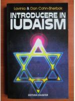 Anticariat: Lavinia si Dan Cohn Cherbok - Introducere in iudaism
