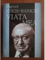 Marcel Reich-Ranicki - Viata mea