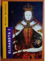 Anticariat: Michel Duchein - Elisabeta I
