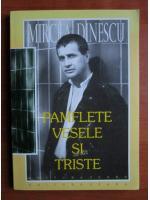 Anticariat: Mircea Dinescu - Pamflete vesele si triste