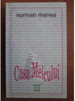 Norman Manea - Casa melcului