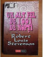 Robert Louis Stevenson - Un alt fel de 1001 de nopti