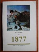 Anticariat: Romanii la 1877