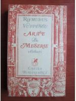 Anticariat: Romulus Vulpescu - Arte si meserie