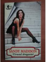 Sandy Madison - Virusul dragostei