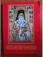 Anticariat: Sfantul Nectarie Taumaturgul. Viata, minunile, acatistul, paraclisul, slujba