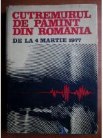 Anticariat: Stefan Balan - Cutremurul de pamant din Romania de la 4 martie 1977