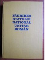 Anticariat: Stefan Pascu - Faurirea statului national unitar roman (volumul  1)
