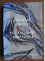 Anticariat: Toader Buculei - Prezente brailene in spiritualitatea romaneasca