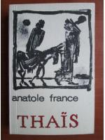 Anatole France - Thais