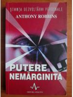 Anthony Robbins - Putere nemarginita