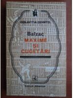 Anticariat: Balzac - Maxime si cugetari