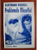 Bertrand Russell - Problemele filosofiei