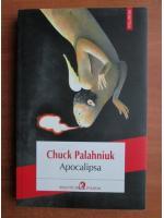 Chuck Palahniuk - Apocalipsa