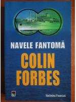 Anticariat: Colin Forbes - Navele fantoma