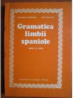 Constantin Duhaneanu - Gramatica limbii spaniole pentru uz scolar