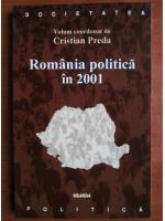 Cristian Preda - Romania politica in 2001